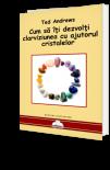 Cum sa iti dezvolti clarviziunea cu ajutorul cristalelor