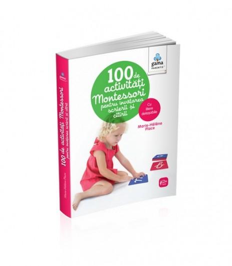 100 de activităţi montessori pentru învăţarea scrierii şi citirii