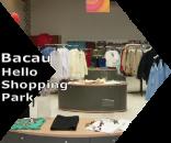 Magazin lichidari stocuri Bacau Hello Shopping Parc