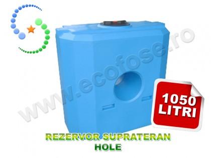 Rezervor suprateran Hole 1000