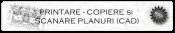 Printare, copiere, scanare, planuri CAD Bucuresti